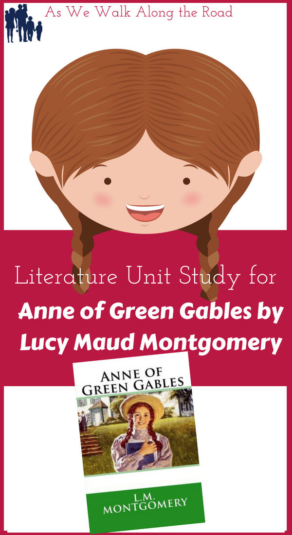 Literature unit study for Anne of Green Gables