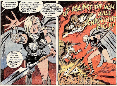 Avengers #83, the Valkyrie. Up against the wall, male chauvinist pigs!