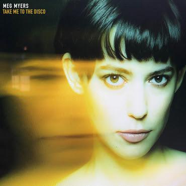 Meg Myers - Take Me To The Disco