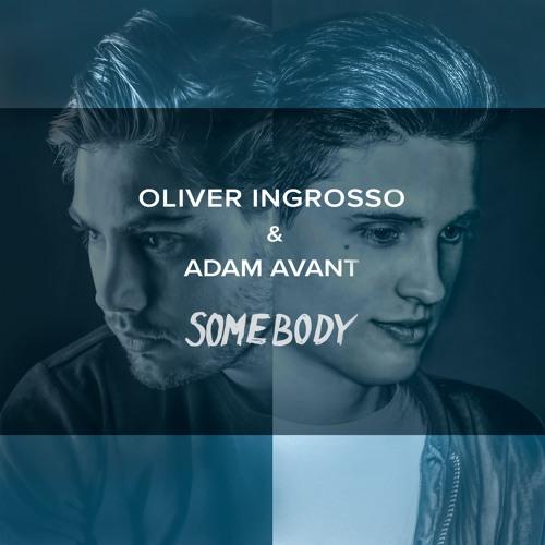 Oliver Ingrosso & Adam Avant Drop New Single 'Somebody'