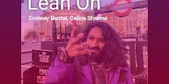 Lean On Lyrics - Emiway Bantai, Celina Sharma