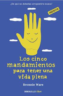 ? EL REMORDIMIENTO DE LOS MORIBUNDOS (Los cinco mandamientos para tener una vida plena)