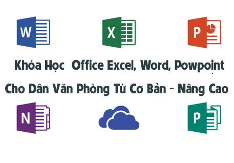 Chia Sẻ Khóa Học Office Excel, Word, Powpoint Cơ Bản Đến Nâng Cao Cho Dân Văn Phòng Và Học Sinh, Sinh Viên