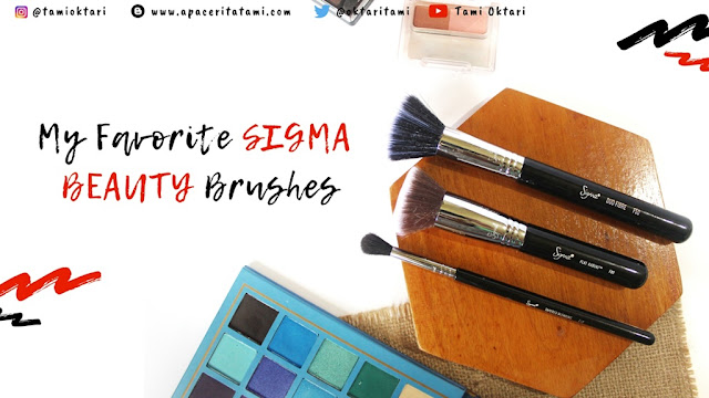 My Favorite Sigma Beauty Brushes