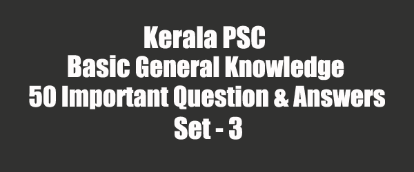 50 Important General Knowledge Question and Answers 03