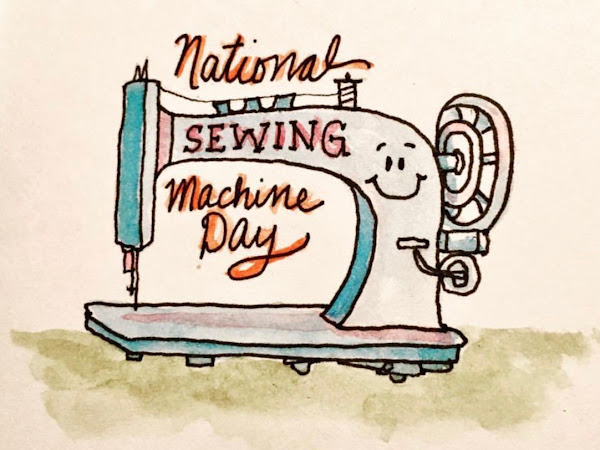 Happy National Sewing Machine Day!