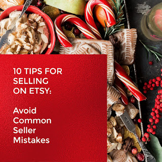 10 Tips for Selling on Etsy