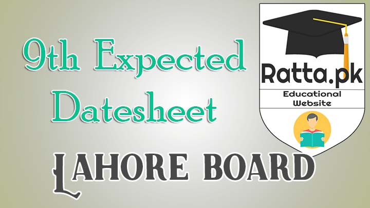 Matric 9th Class Expected DateSheet 2017 Bise Lahore