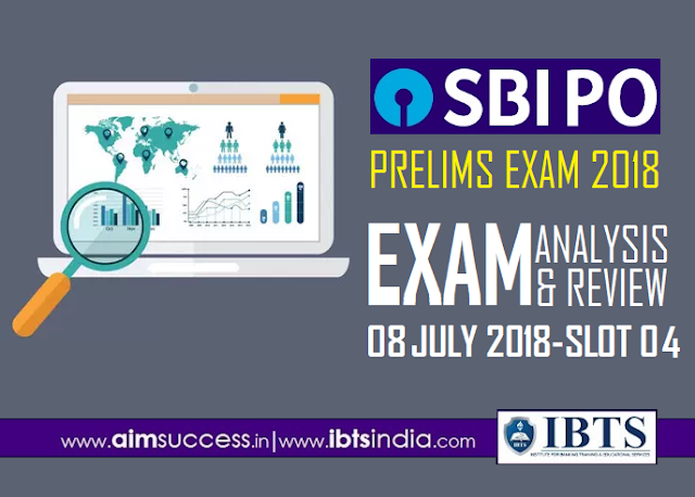 SBI PO Prelims Exam Analysis 8th July 2018: 04th Slot