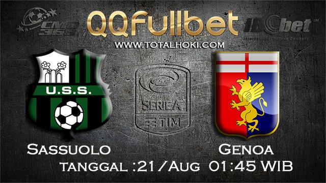 PREDIKSI BOLA ~ PREDIKSI TARUHAN BOLA SASSUOLO VS GENOA 21 AGUSTUS 2017 ( Italian Serie A)