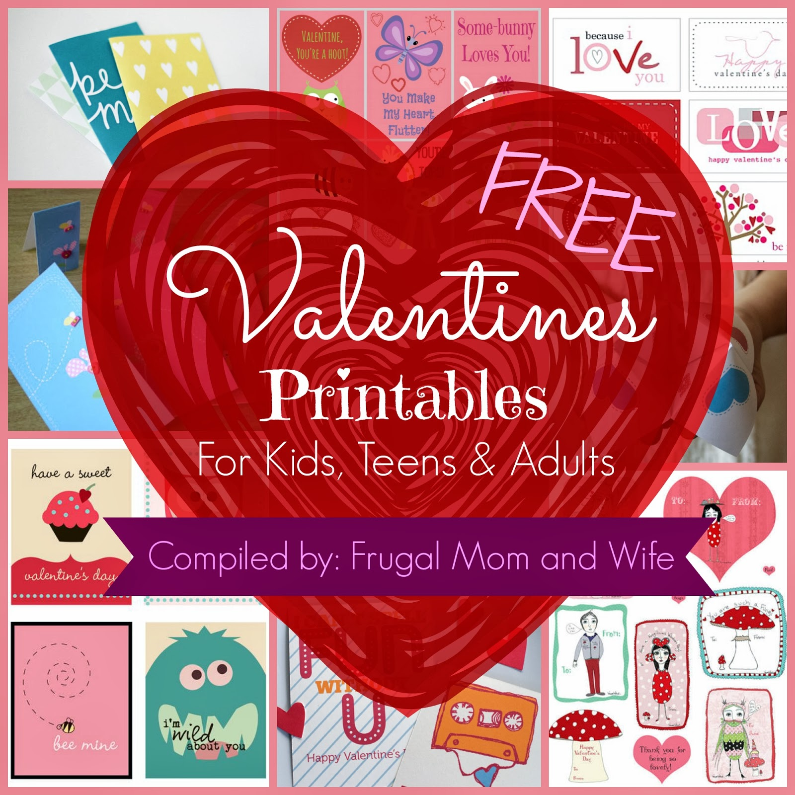 Frugal Mom And Wife Free Valentines Printables For Kids Teens Amp Adults