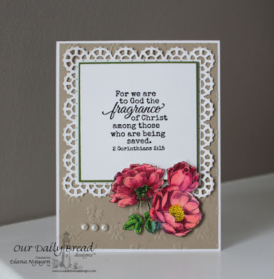 Diana Nguyen, Fragrance, floral, Lacey Squares, Our Daily Bread Designs, scripture, card