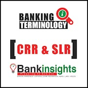 What is Cash Reserve Ratio (CRR) and Statutory Liquidity Ratio (SLR) ?
