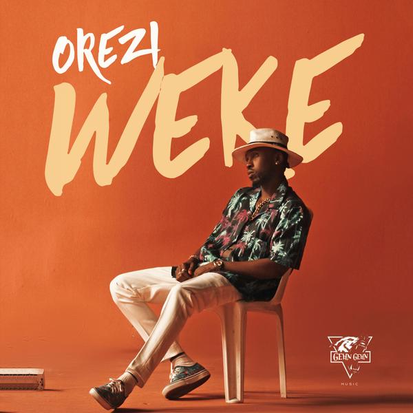 [Song] Orezi - Weke