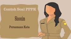 Contoh Soal PPPK Sinonim - Latihan Soal Persamaan Kata P3K 2019