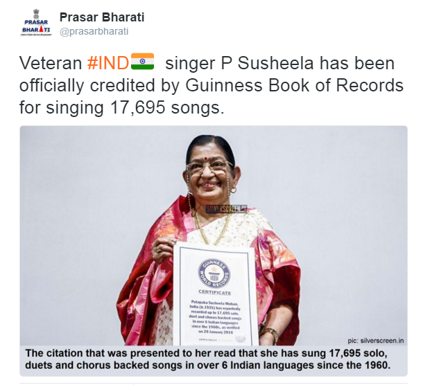 Prasar bharati parivar veteran playback singer p susheela enters the queen of melodies has been officially credited by guinness book of records for singing 17 695 songs in 12 indian languages ccuart Gallery