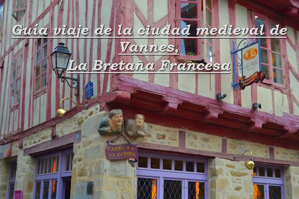 guia viaje vannes bretaña francesa y planes con niños en vannes
