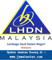 Jawatan Kosong Lembaga Hasil Dalam Negeri (LHDN) Malaysia