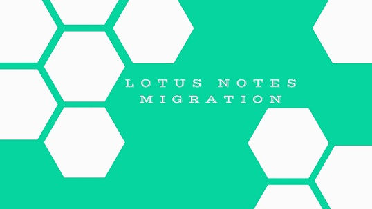 Lotus Notes Migration