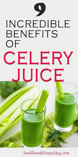 9 Incredible Benefits of Celery Juice