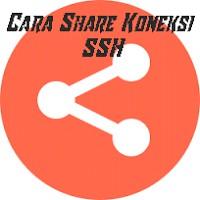 Cara Share Koneksi SSH dari PC/Laptop
