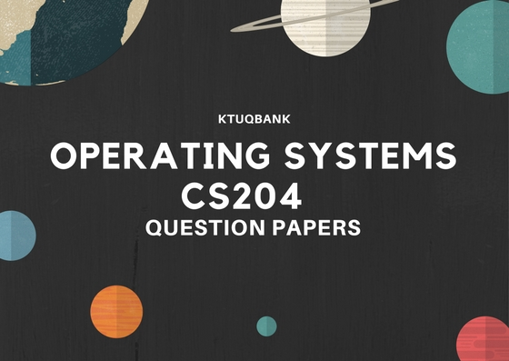 Operating Systems | CS204 | Question Papers (2015 batch)
