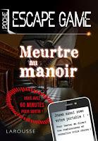 https://www.editions-larousse.fr/livre/escape-game-de-poche-meurtre-au-manoir-9782035962249