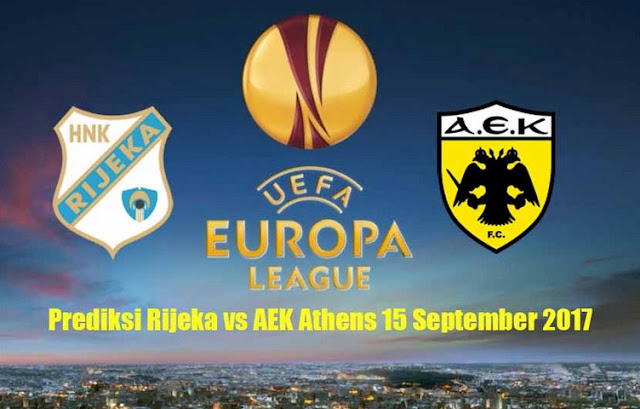 Prediksi Rijeka VS AEK Athens 15 September 2017