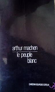 Le peuple blanc - Arthur Machen