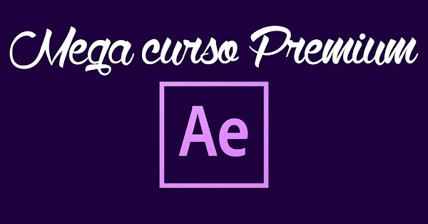 Curso 35hrs: After effects | De cero al 100 | Megacursos