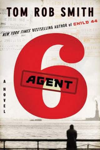 Tom Rob Smith - Agent 6 PDF Download