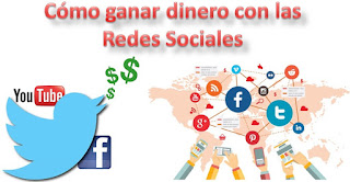 Cómo ganar dinero con las Redes Sociales