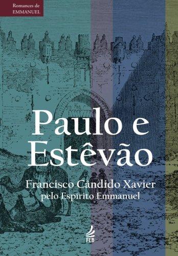 Paulo e Estêvão - Chico Xavier