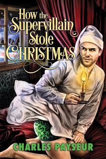 https://www.dreamspinnerpress.com/books/how-the-supervillain-stole-christmas-by-charles-payseur-7980-b