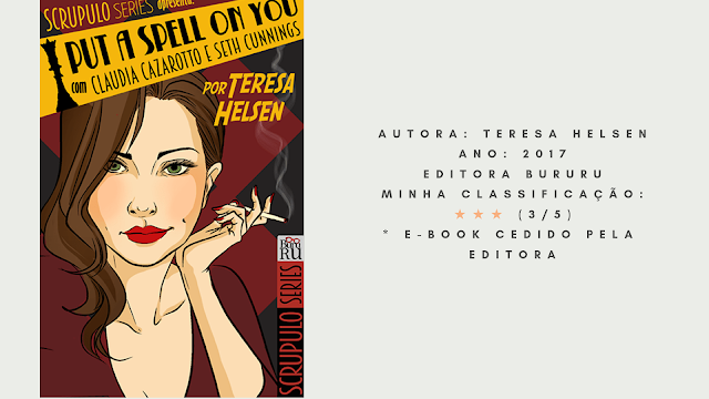 "Resenha: ""I Put A Spell On You"" - Teresa Helsen"