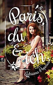 Neuerscheinungen im März 2018 #2 - Paris, du & ich von Adriana Popescu