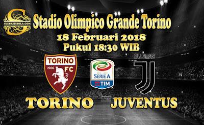 AGEN BOLA ONLINE TERBESAR - PREDIKSI SKOR SERIE A ITALIA TORINO VS JUVENTUS 18 FEBRUARI 2018