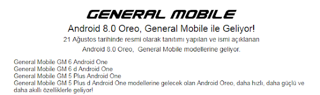 Android 8.0 Oreo, Türkiye'de ilk General Mobile modellerine geliyor
