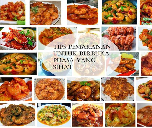 Tips Pemakanan Untuk Berbuka Puasa Yang Sihat