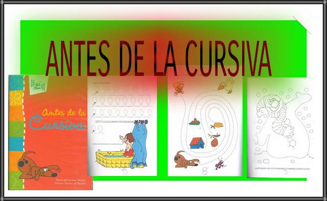 ANTES DE LA CURSIVA