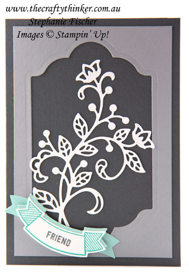 #thecraftythinker, #stampinup, #cardmaking, Flourish Thinlits, sympathy or birthday card, Stampin' Up Australia Demonstrator, Stephanie Fischer, Sydney NSW