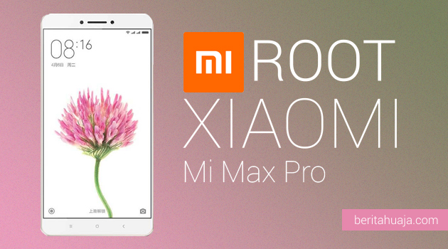 How To Root Xiaomi Mi Max Pro And Install TWRP Recovery