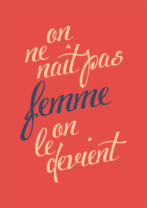 Simone de Beauvoir quotes, feminism and women, script typography free poster
