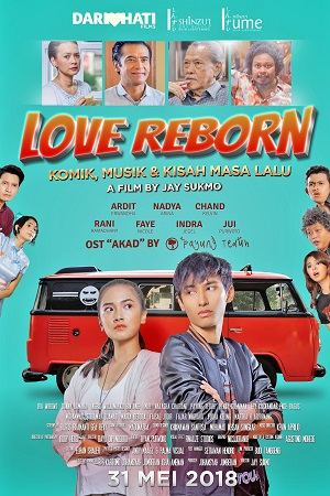 Film Love Reborn 2018 Bioskop