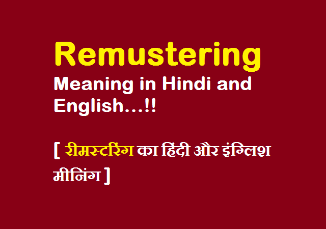 Remustering Meaning in Hindi and English Language