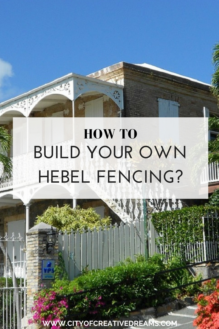 How to Build Your Own Hebel Fencing? | City of Creative Dreams