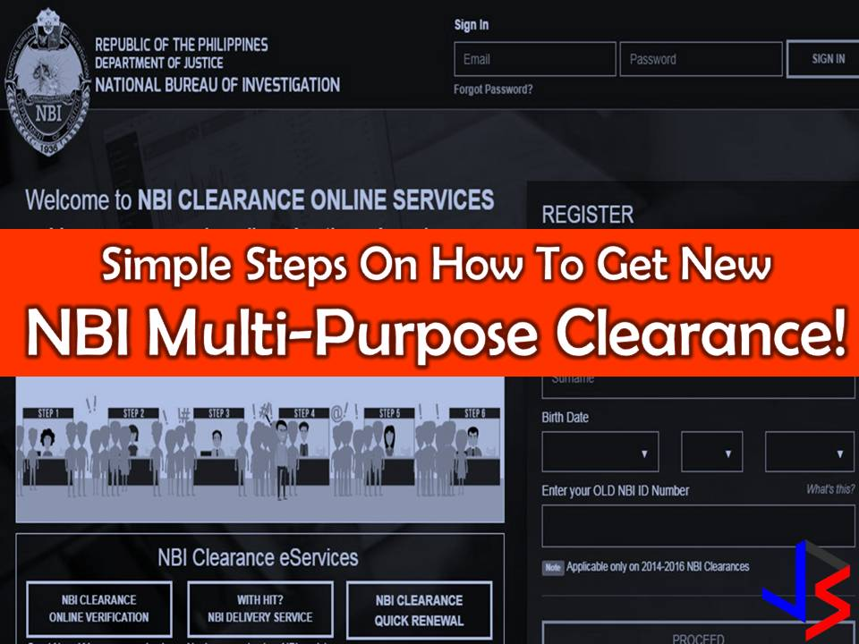 National Bureau of Investigation (NBI) Clearance is now multi-purpose. This means, one NBI clearance can be used for whatever legal purpose, be it for local or overseas employment, travel abroad or for applying for a gun license.  The NBI has already started issuing the multi-purpose clearance last October 2, 2017, for only P115 pesos.