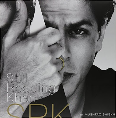 Download Free Shahrukh Khan - Still Reading Khan by Mushtaq Shiekh Book PDF