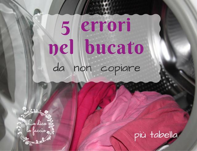 Il bucato: 5 errori che io faccio da non copiare