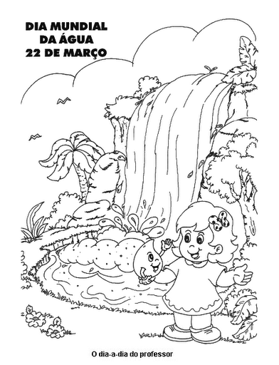 Dia Da Agua 190 Atividades Exercicios Desenhos Para Colorir